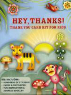 Hey, Thanks!: Thank-You Card Kit for Kids 9780811858250