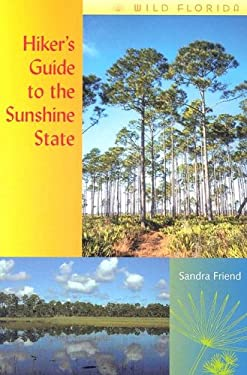 Hiker's Guide to the Sunshine State 9780813028583