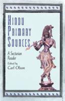 Hindu Primary Sources: A Sectarian Reader 9780813540702