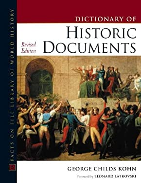 Historic Documents, Dictionary Of, Revised Edition 9780816047727