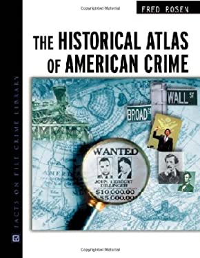Historical Atlas of Amer Crime 9780816048410