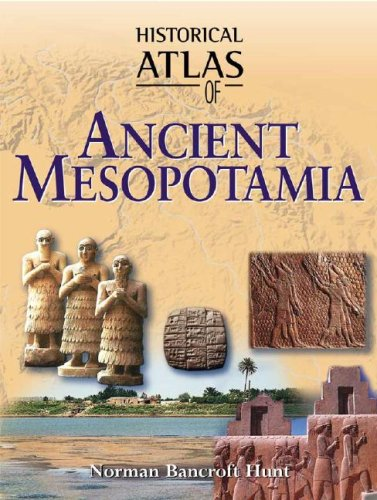 Historical Atlas of Ancient Mesopotamia 9780816057306