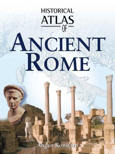 Historical Atlas of Ancient Rome 9780816053315