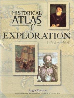 Historical Atlas of Exploration: 1492-1600 9780816042487