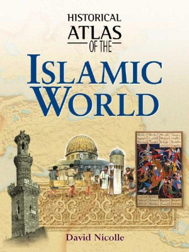 Historical Atlas of the Islamic World 9780816053322