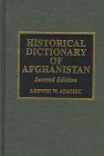 Historical Dictionary of Afghanistan 9780810833128