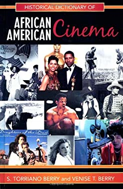 Historical Dictionary of African American Cinema 9780810855458