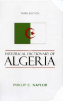 Historical Dictionary of Algeria 9780810853409