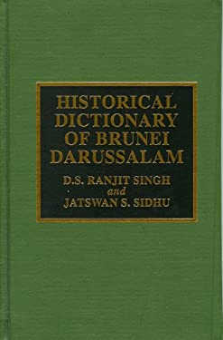 Historical Dictionary of Brunei Darussalam 9780810832763