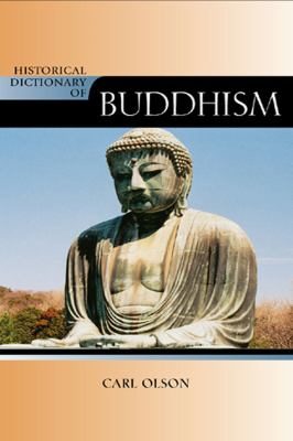 Historical Dictionary of Buddhism (New) 9780810857711
