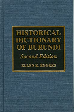 Historical Dictionary of Burundi (African Historical Dictionaries, No. 73) 9780810832619