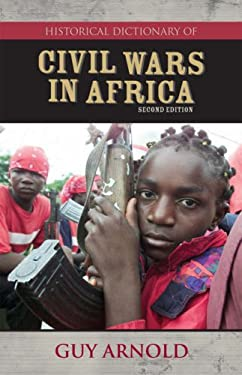 Historical Dictionary of Civil Wars in Africa 9780810857667