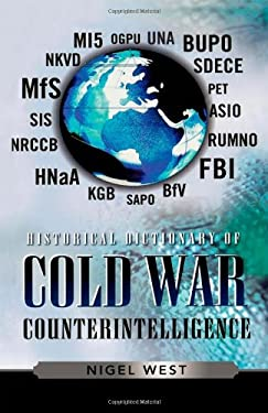 Historical Dictionary of Cold War Counterintelligence 9780810857704