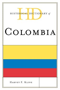 Historical Dictionary of Colombia 9780810878136