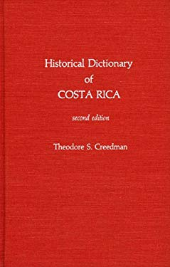 Historical Dictionary of Costa Rica 9780810822153