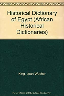 Historical Dictionary of Egypt 9780810829497