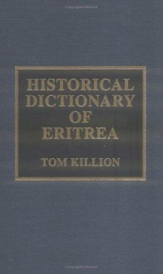 Historical Dictionary of Eritrea 9780810834378