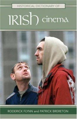 Historical Dictionary of Irish Cinema 9780810855571