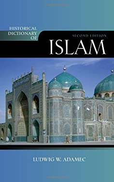 Historical Dictionary of Islam 9780810861619