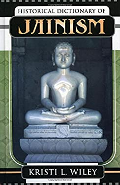 Historical Dictionary of Jainism 9780810850514