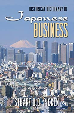 Historical Dictionary of Japanese Business 9780810854697