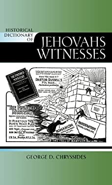 Historical Dictionary of Jehovah's Witnesses 9780810860742