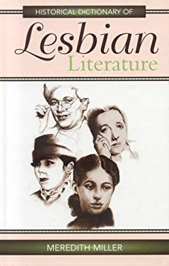 Historical Dictionary of Lesbian Literature 9780810849419