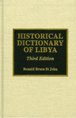 Historical Dictionary of Libya 9780810834958