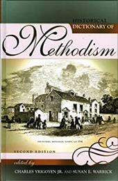 Historical Dictionary of Methodism: Second Edition: Second Edition 3374470