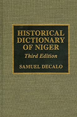 Historical Dictionary of Niger 9780810831360