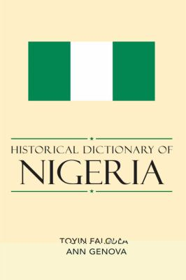 Historical Dictionary of Nigeria 9780810856158