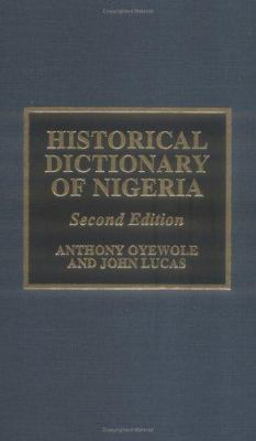 Historical Dictionary of Nigeria: 2nd Ed. 9780810832626