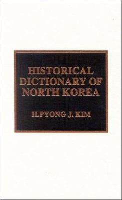 Historical Dictionary of North Korea