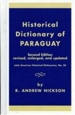 Historical Dictionary of Paraguay 9780810826434