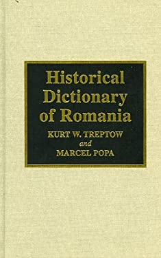 Historical Dictionary of Romania 9780810831797