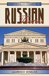 Historical Dictionary of Russian Theater 3374712