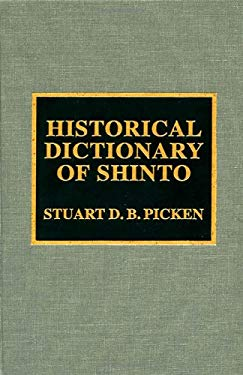 Historical Dictionary of Shinto 9780810840164