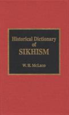 Historical Dictionary of Sikhism 9780810830356