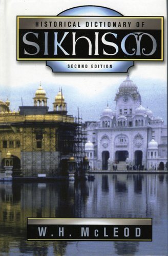 Historical Dictionary of Sikhism 9780810850880
