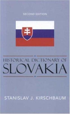 Historical Dictionary of Slovakia 9780810855359