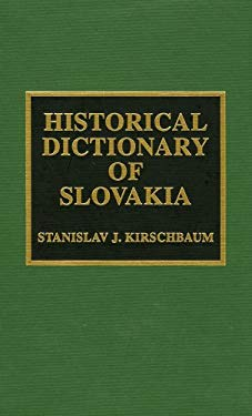 Historical Dictionary of Slovakia 9780810835061