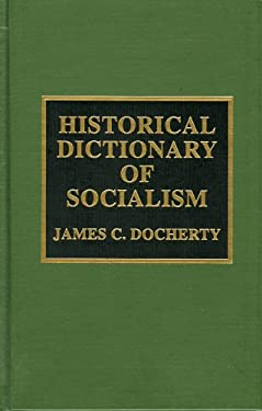 Historical Dictionary of Socialism 9780810833586