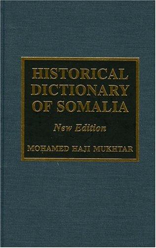 Historical Dictionary of Somalia 9780810843448