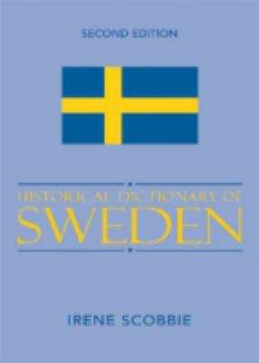 Historical Dictionary of Sweden 9780810853751