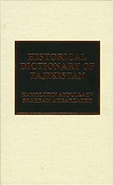 Historical Dictionary of Tajikistan 9780810841840