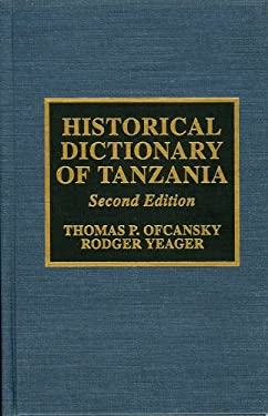 Historical Dictionary of Tanzania: 2nd Ed. 9780810832442