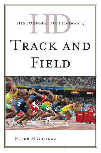 Historical Dictionary of Track and Field 9780810867819