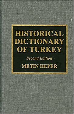 Historical Dictionary of Turkey 9780810841338