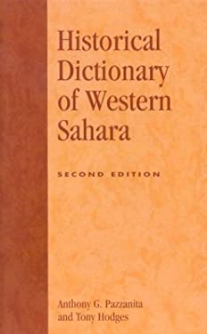 Historical Dictionary of Western Sahara