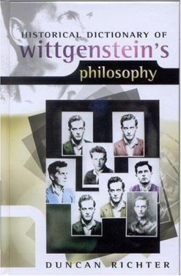 Historical Dictionary of Wittgenstein's Philosophy 9780810850590